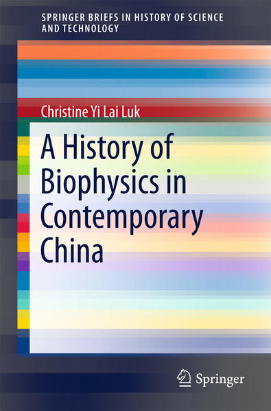 A History of Biophysics in Contemporary China - Coverbild