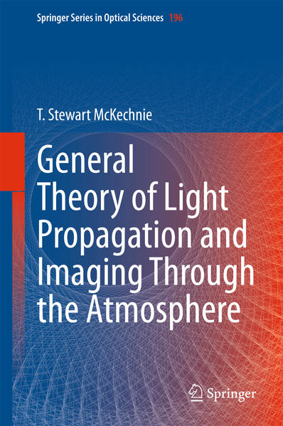 General Theory of Light Propagation and Imaging Through the Atmosphere - Coverbild