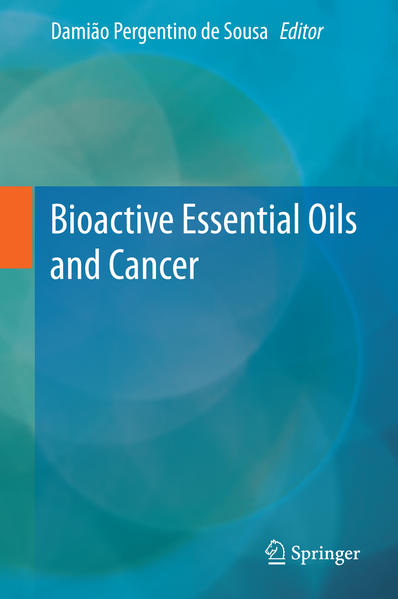 Bioactive Essential Oils and Cancer - Coverbild