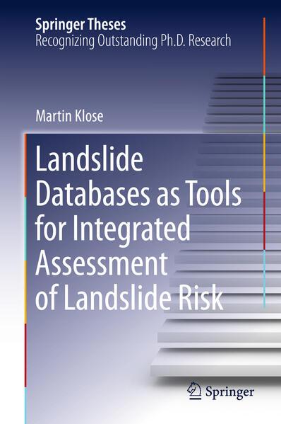 Landslide Databases as Tools for Integrated Assessment of Landslide Risk - Coverbild