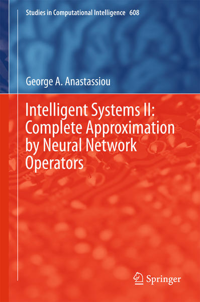 Intelligent Systems II: Complete Approximation by Neural Network Operators - Coverbild