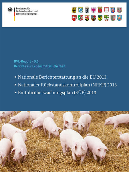 Berichte zur Lebensmittelsicherheit 2013 - Coverbild