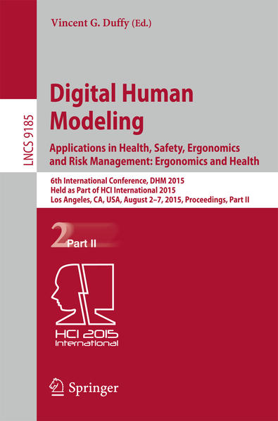 Digital Human Modeling. Applications in Health, Safety, Ergonomics and Risk Management: Ergonomics and Health - Coverbild