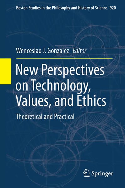 New Perspectives on Technology, Values, and Ethics - Coverbild