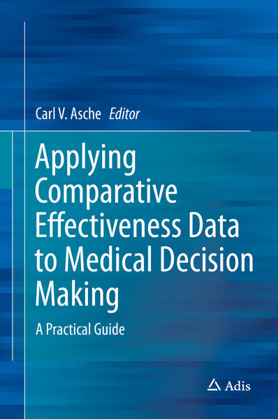 Applying Comparative Effectiveness Data to Medical Decision Making - Coverbild