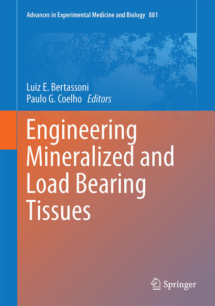 Engineering Mineralized and Load Bearing Tissues - Coverbild