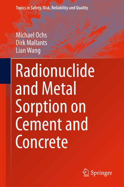 Radionuclide and Metal Sorption on Cement and Concrete - Coverbild