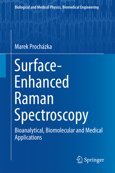 Surface-Enhanced Raman Spectroscopy - Coverbild