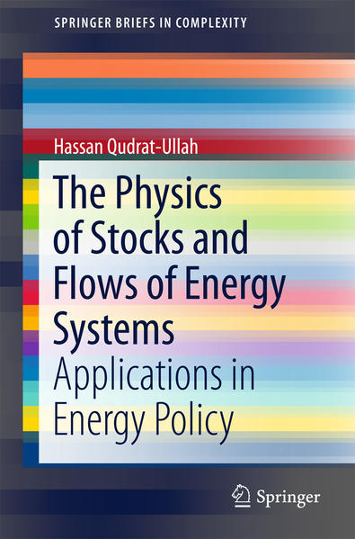 The Physics of Stocks and Flows of Energy Systems - Coverbild