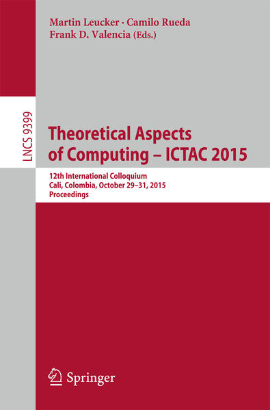 Theoretical Aspects of Computing - ICTAC 2015 - Coverbild