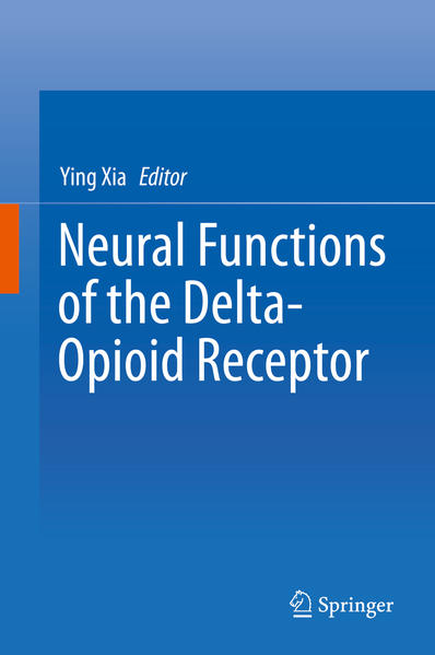Neural Functions of the Delta-Opioid Receptor - Coverbild