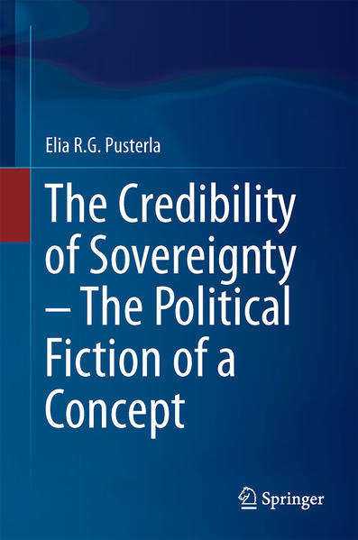The Credibility of Sovereignty – The Political Fiction of a Concept - Coverbild