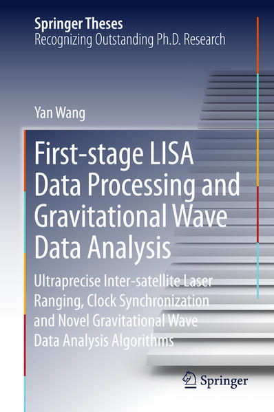 First-stage LISA Data Processing and Gravitational Wave Data Analysis - Coverbild