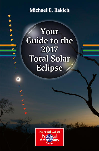 Your Guide to the 2017 Total Solar Eclipse - Coverbild