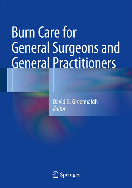 Burn Care for General Surgeons and General Practitioners  - Coverbild