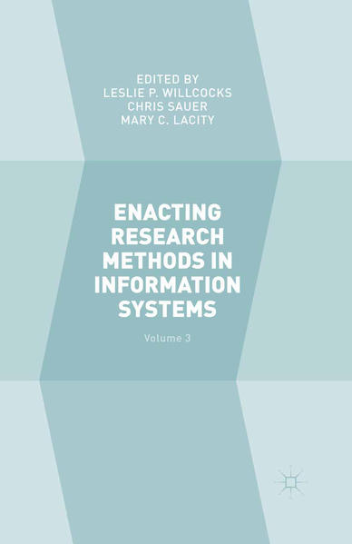 Enacting Research Methods in Information Systems: Volume 3 - Coverbild