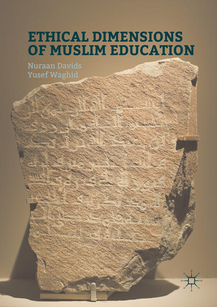 Ethical Dimensions of Muslim Education - Coverbild