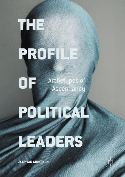 The Profile of Political Leaders  - Coverbild
