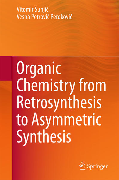 Organic Chemistry from Retrosynthesis to Asymmetric Synthesis - Coverbild