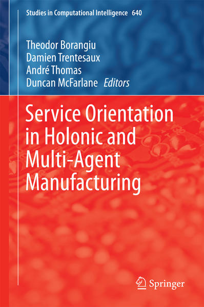 Service Orientation in Holonic and Multi-Agent Manufacturing - Coverbild