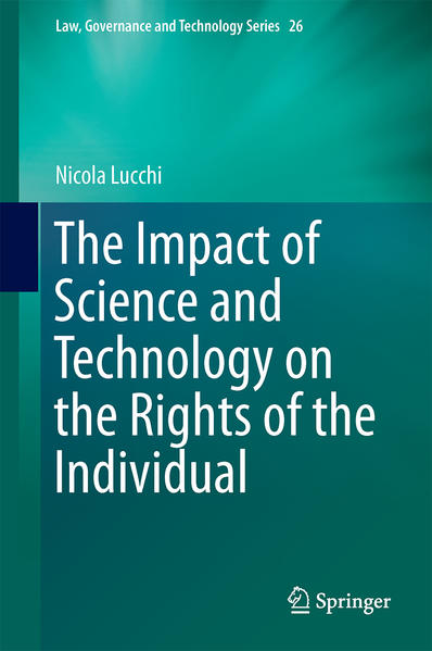 The Impact of Science and Technology on the Rights of the Individual - Coverbild