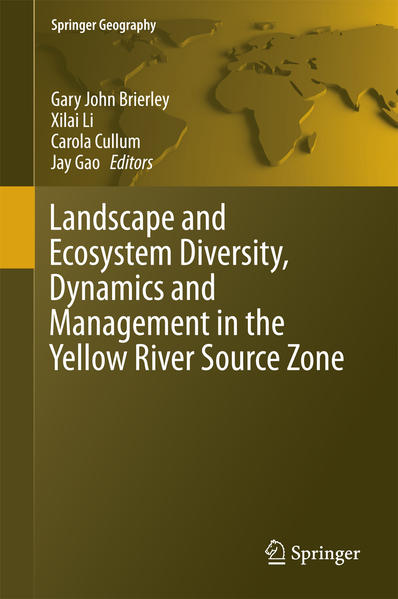Landscape and Ecosystem Diversity, Dynamics and Management in the Yellow River Source Zone - Coverbild