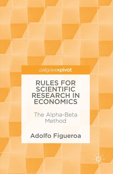Rules for Scientific Research in Economics - Coverbild