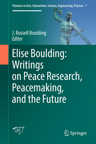 Elise Boulding: Writings on Peace Research, Peacemaking, and the Future - Coverbild