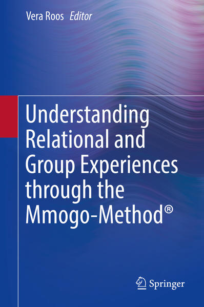Understanding Relational and Group Experiences through the Mmogo-Method® - Coverbild