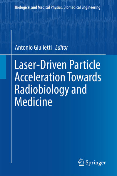 Laser-Driven Particle Acceleration Towards Radiobiology and Medicine - Coverbild