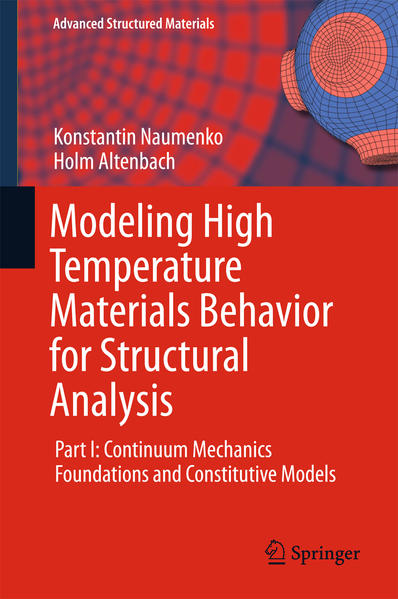 Modeling High Temperature Materials Behavior for Structural Analysis - Coverbild