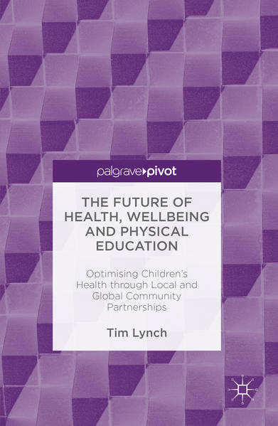 The Future of Health, Wellbeing and Physical Education - Coverbild