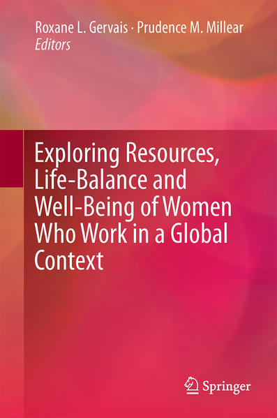 Exploring Resources, Life-Balance and Well-Being of Women Who Work in a Global Context - Coverbild