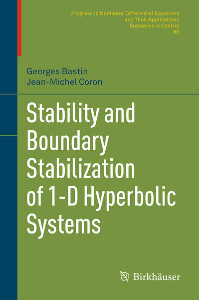 Stability and Boundary Stabilization of 1-D Hyperbolic Systems - Coverbild