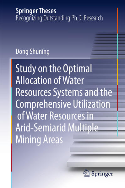 Study on the Optimal Allocation of Water Resources Systems and the Comprehensive Utilization of Water Resources in Arid-Semiarid Multiple Mining Areas - Coverbild