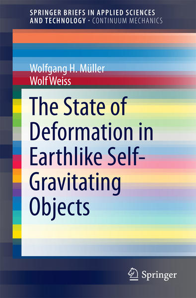 The State of Deformation in Earthlike Self-Gravitating Objects - Coverbild