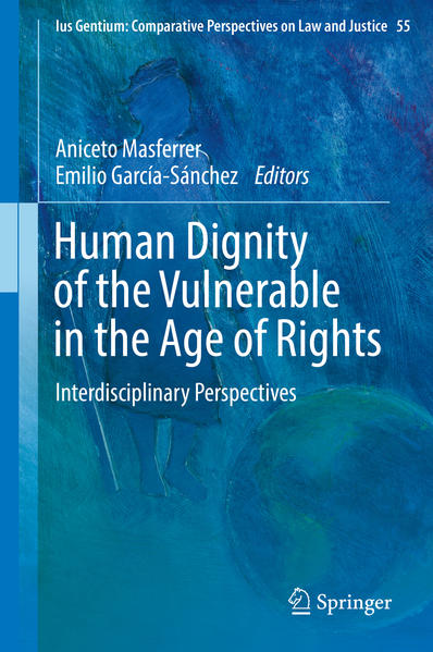 Human Dignity of the Vulnerable in the Age of Rights - Coverbild
