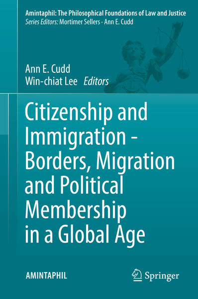Citizenship and Immigration - Borders, Migration and Political Membership in a Global Age - Coverbild