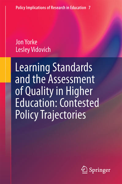 Learning Standards and the Assessment of Quality in Higher Education: Contested Policy Trajectories - Coverbild