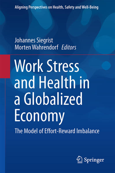Work Stress and Health in a Globalized Economy - Coverbild