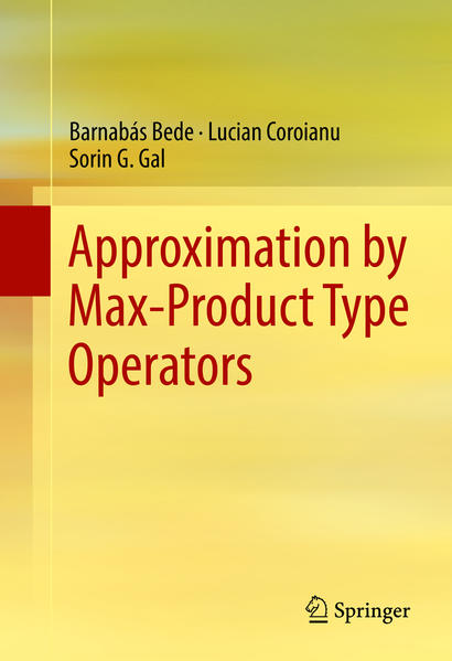 Approximation by Max-Product Type Operators - Coverbild