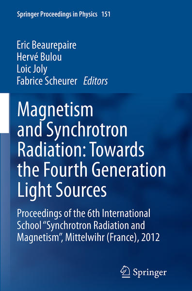 Magnetism and Synchrotron Radiation: Towards the Fourth Generation Light Sources - Coverbild