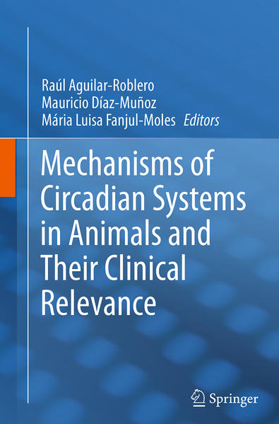 Mechanisms of Circadian Systems in Animals and Their Clinical Relevance - Coverbild