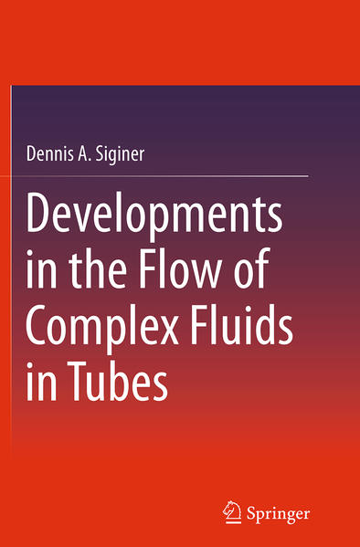 Developments in the Flow of Complex Fluids in Tubes - Coverbild