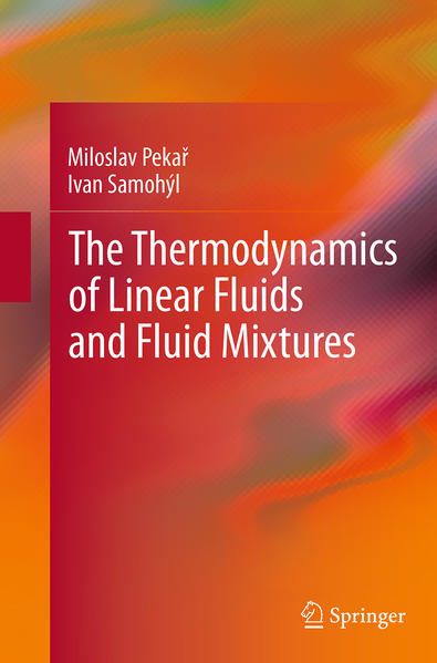 The Thermodynamics of Linear Fluids and Fluid Mixtures - Coverbild