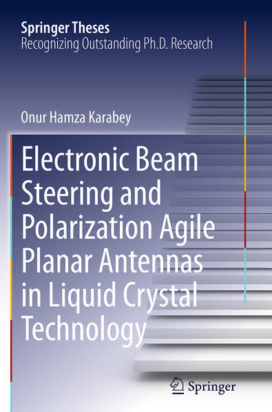 Electronic Beam Steering and Polarization Agile Planar Antennas in Liquid Crystal Technology - Coverbild