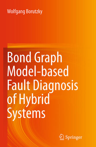 Bond Graph Model-based Fault Diagnosis of Hybrid Systems - Coverbild