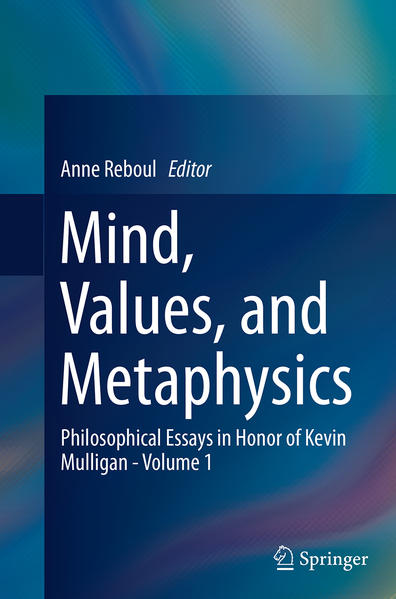 Mind, Values, and Metaphysics - Coverbild