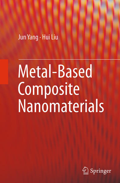 Metal-Based Composite Nanomaterials - Coverbild