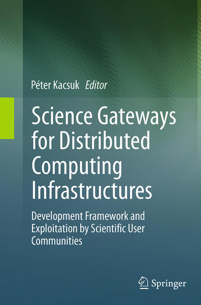 Science Gateways for Distributed Computing Infrastructures - Coverbild
